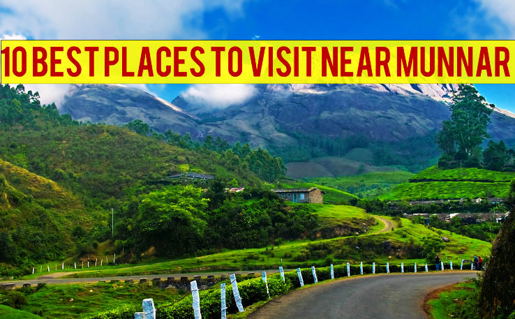 10 best places to visit near munnar 1 tea gardens 2 for Top 10 places to travel to