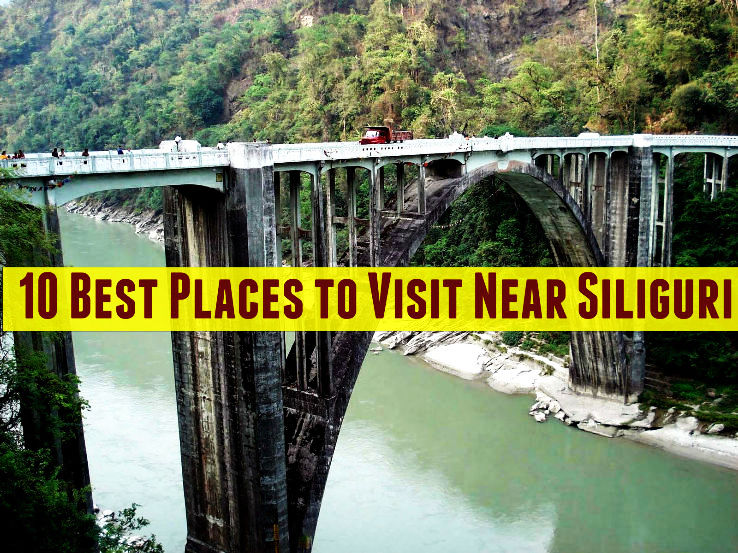 10 best places to visit near siliguri 1 coronation for 20 places to visit