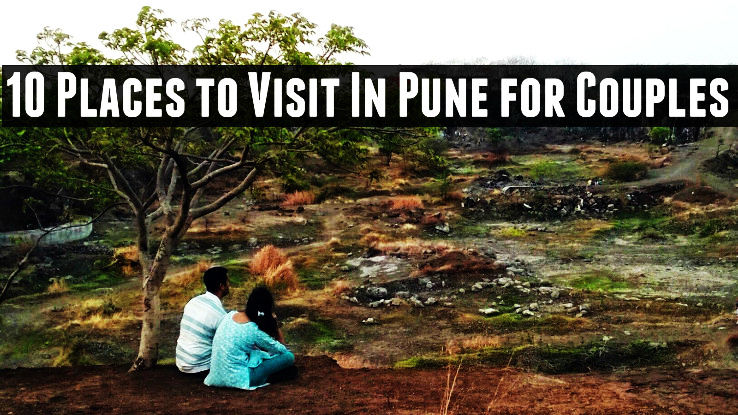 10 places to visit in pune for couples 1 okayama for Best place for couples vacation